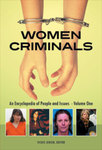 Women Criminals: An Encyclopedia of People and Issues by Benedetta Faedi Duramy