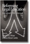 Reforming Legal Education: Law Schools at the Crossroads by Rachel A. Van Cleave