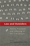 Law and Outsiders: Norms, Processes and 'Othering' in the 21st Century by Benedetta Faedi Duramy
