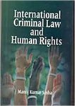 International Criminal Law and Human Rights by Zakia Afrin