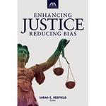 Enhancing Justice: Reducing Bias