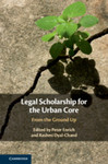 Legal Scholarship for the Urban Core From the Ground Up by Kathleen Morris