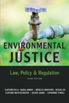 Environmental Justice Law, Policy & Regulation, Third Edition