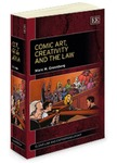 Comic Art, Creativity And The Law by Marc H. Greenberg