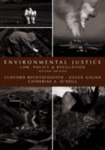Environmental Justice Law, Policy & Regulation, 2nd ed.