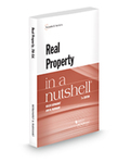 Real Property in a Nutshell, 7th ed. by Roger Bernhardt and Ann M. Burkhart