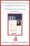 Third Annual Chief Justice Ronald M. George Distinguished Lecture: Chief Justices of Color by Golden Gate University School of Law