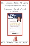 Sixth Annual Chief Justice Ronald M. George Distinguished Lecture: A Conversation with Bill Suter by Golden Gate University School of Law