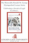 Seventh Annual Chief Justice Ronald M. George Distinguished Lecture: Judicial Insights with Judge McKeown and Justice Cuéllar by Golden Gate University School of Law